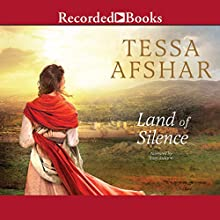 Land of Silence Audiobook by Tessa Afshar Narrated by Suzy Jackson