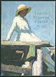 img - for Louise Eleanor Zaring 1872-1970 : An American Impressionist Rediscovered book / textbook / text book