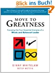 Move to Greatness: Focusing the Four...