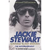 Winning Is Not Enoughby Sir Jackie Stewart