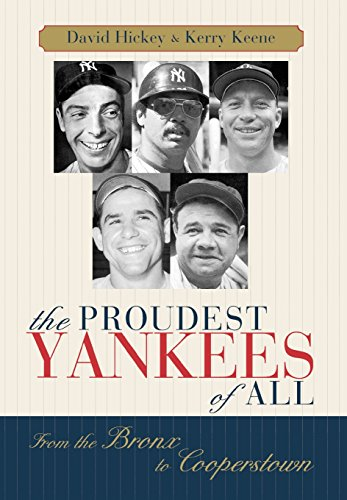 The Proudest Yankees of All: From the Bronx to Cooperstown PDF
