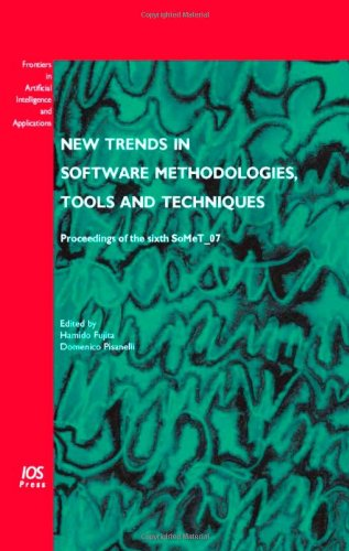 New Trends in Software Methodologies, Tools and Techniques: Proceedings of the Sixth Somet 07