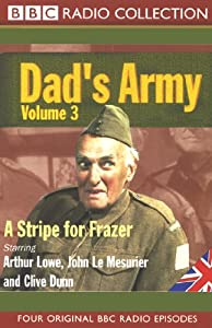 Dad's Army, Volume 3: A Stripe for Frazer | [Jimmy Perry, David Croft]