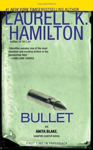 By Laurell K. Hamilton - Bullet (Reprint) (5.1.2011) (Laurell K Hamilton Bullet compare prices)