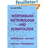 Wörterbuch Meteorologie und Klimatologie, Französ.-Deutsch / Deutsch-Französ.