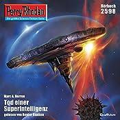 Tod einer Superintelligenz (Perry Rhodan 2598) | Marc A. Herren