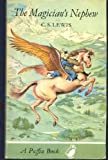 The Magician's Nephew (Puffin Books) C. S. Lewis