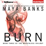 Burn: Breathless, Book 3 (       UNABRIDGED) by Maya Banks Narrated by Adam Paul