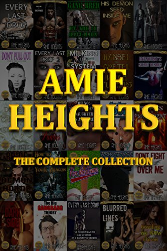 amie-heights-the-complete-collection-37-of-the-most-explicit-stories-available-anywhere-english-edit
