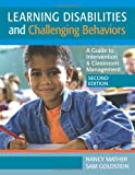 img - for Learning Disabilites and Challenging Behaviors: A Guide to Intervention & Classroom Management, Second Edition book / textbook / text book