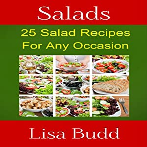 Salads: 25 Salad Recipes for Any Occasion | [Lisa Budd]