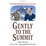 Gently to the Summit (The Inspector George Gently Case Files)by Alan Hunter