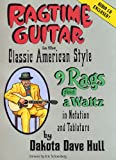 img - for Ragtime Guitar in the Classic American Style (9 Rags and a Waltz in Notation and Tablature) book / textbook / text book