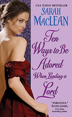 Image of Ten Ways to Be Adored When Landing a Lord (Love By Numbers)