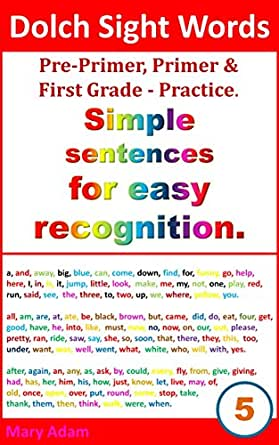 Dolch sight words  Simple sentences for easy recognition