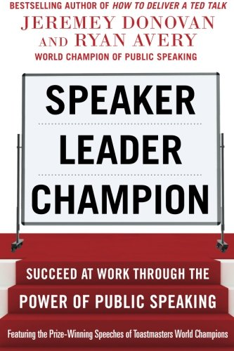 speaker-leader-champion-succeed-at-work-through-the-power-of-public-speaking-featuring-the-prize-win