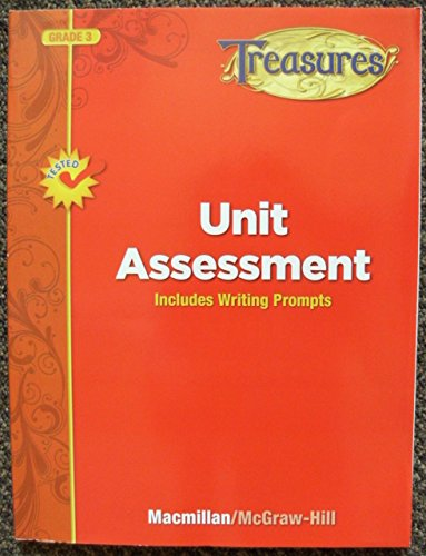 Unit Assessment: Includes Writing Prompts (Grade 3) (Treasures)