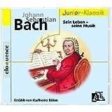 J. S. Bach: Sein Leben- seine Musik - für Kinder erzählt von Karlheinz Böhm (Eloquence Junior-Klassik)