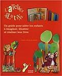 L'Atelier des lutins : Un guide pour...