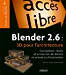 Blender 2.6 : 3D pour l'architecture
