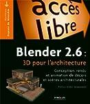 Blender 2.6 : 3D pour l'architecture