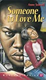 Someone to Love Me (Bluford Series, Number 4)