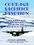 Courage, Sacrifice, Devotion: The History of the U.S. Navy Antarctic VXE-6 Squadron 1955-99
