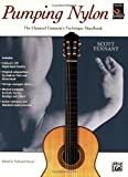 Pumping Nylon: The Classical Guitarist's Technique Handbook (088284721X) by Scott Tennant