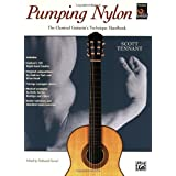 "Pumping Nylon: The Classical Guitarist's Technique Handbookvon ""Scott Tennant"""