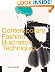 Contemporary Fashion Illustration Tec...