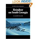 Reindeer on South Georgia: The Ecology of an Introduced Population (Studies in Polar Research)