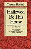 Hallowed be this house (0877887861) by Howard, Thomas