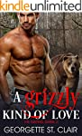 A Grizzly Kind Of Love (The Mating Ga...