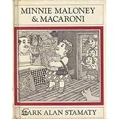 Minnie Maloney and Macaroni
