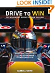 Drive to Win: Essential Guide to Race...