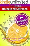 16 Rezepte mit Zitronen: Zitronenrezepte