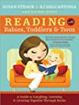 Reading with Babies, Toddlers and Two...