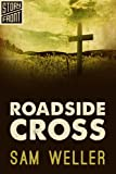 Roadside Cross (A Short Story)