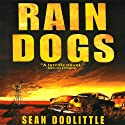 Rain Dogs (       UNABRIDGED) by Sean Doolittle Narrated by Basil Sands
