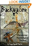 Backwater (La Bauve Family Legend series Book 1)
