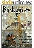Backwater (La Bauve Family Legend series Book 1)