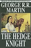 The Hedge Knight (060634120X) by Martin, George R.R.
