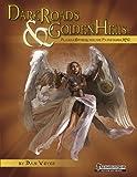 img - for Dark Roads & Golden Hells book / textbook / text book