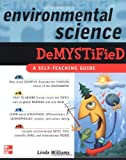 Environmental Science Demystified (0071453199) by Williams, Linda