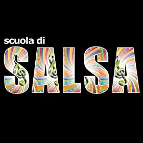 Amazon.com: Scuola Di Salsa: Berna Jam: MP3 Downloads