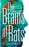 The Brains of Rats (Valancourt 20th Century Classics)