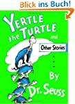 Yertle the Turtle and Other Stories (...