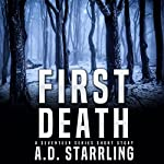 First Death: A Seventeen Series Short Story #1 | AD Starrling