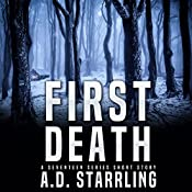 First Death: A Seventeen Series Novel | AD Starrling