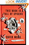 This Book Is Full Of Spiders: Serious...